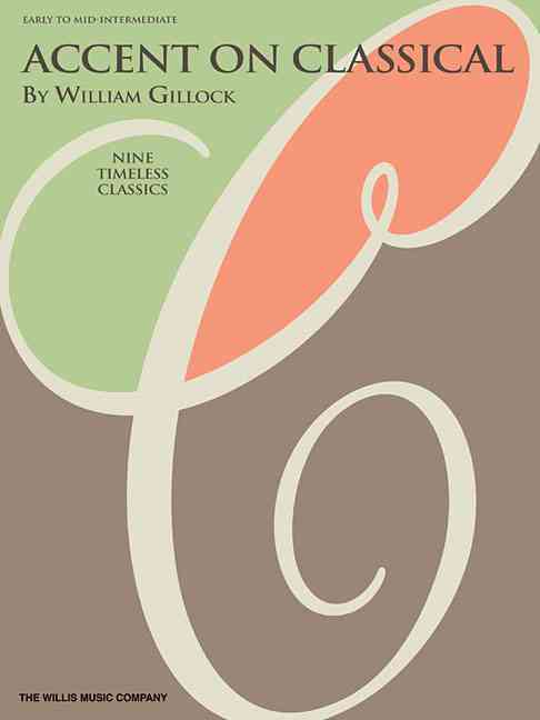 Accent on Classical By Gillock, William (COP)/ Gillock, William (CRT)